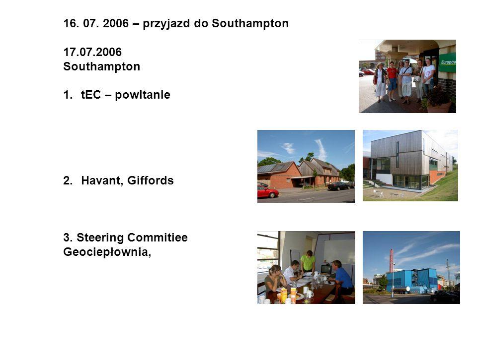 16. 07. 2006 – przyjazd do Southampton