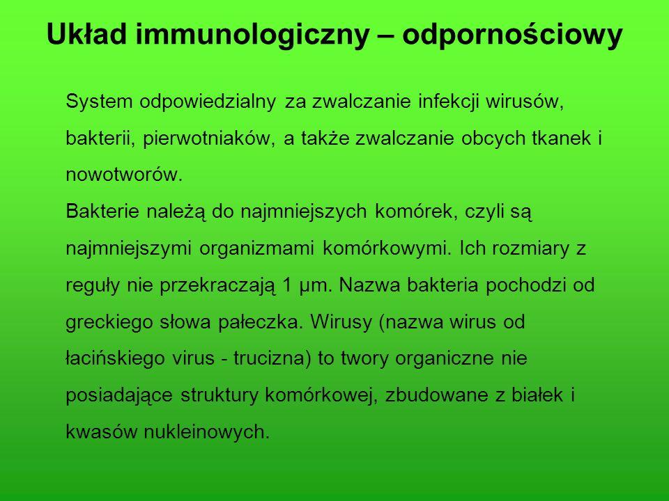 Układ immunologiczny – odpornościowy