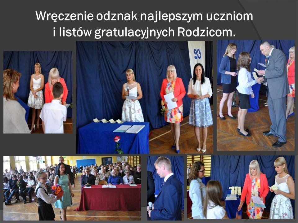 Wręczenie odznak najlepszym uczniom i listów gratulacyjnych Rodzicom.