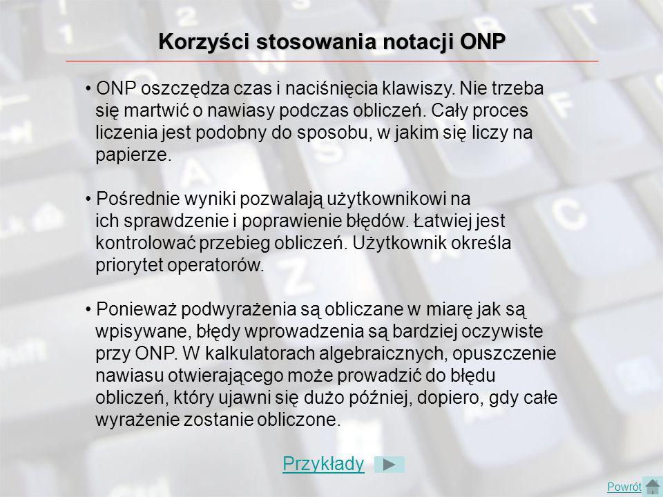 Korzyści stosowania notacji ONP