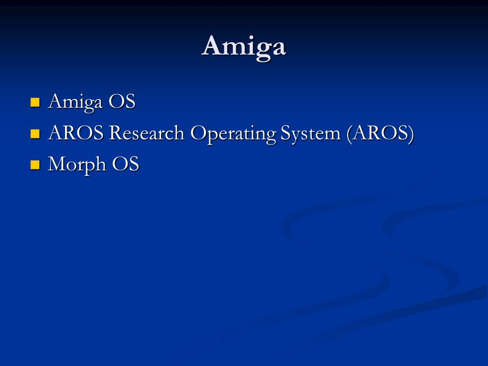 Amiga Amiga OS AROS Research Operating System (AROS) Morph OS
