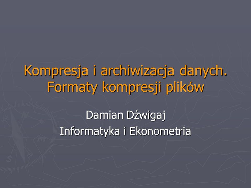 Kompresja i archiwizacja danych. Formaty kompresji plików