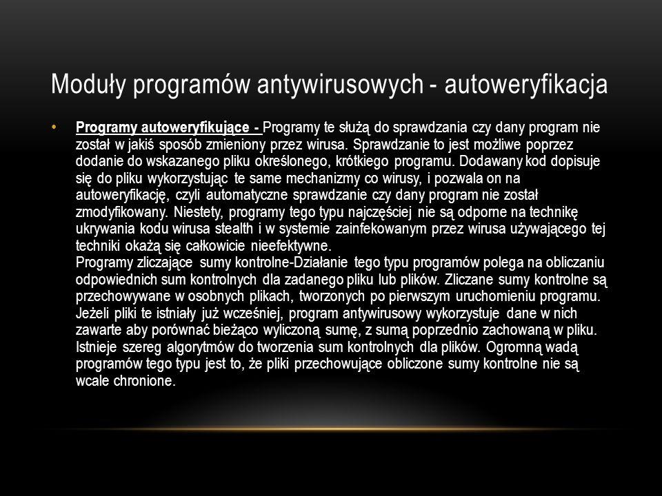 Moduły programów antywirusowych - autoweryfikacja