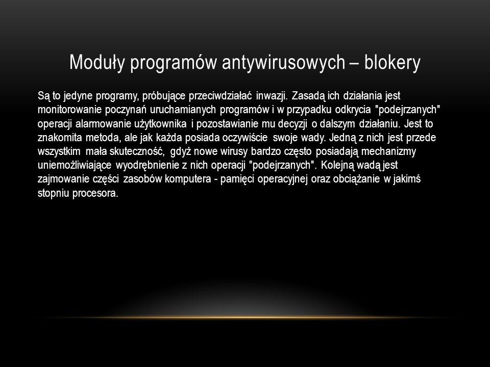 Moduły programów antywirusowych – blokery