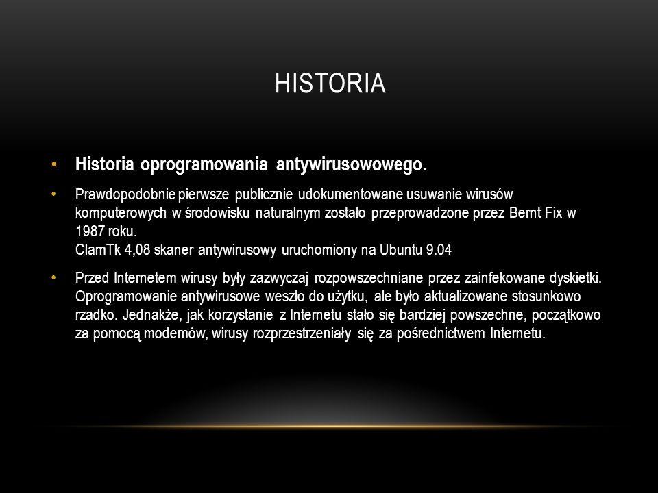 Historia Historia oprogramowania antywirusowowego.
