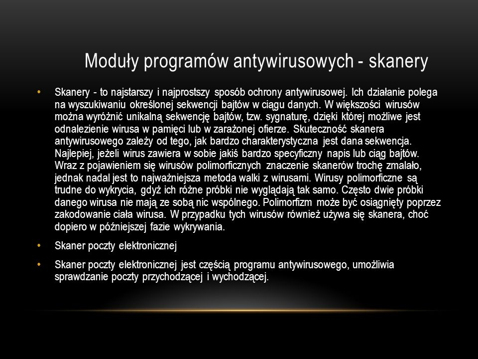 Moduły programów antywirusowych - skanery