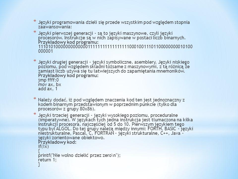 Języki programowania dzieli się przede wszystkim pod względem stopnia zaawansowania: