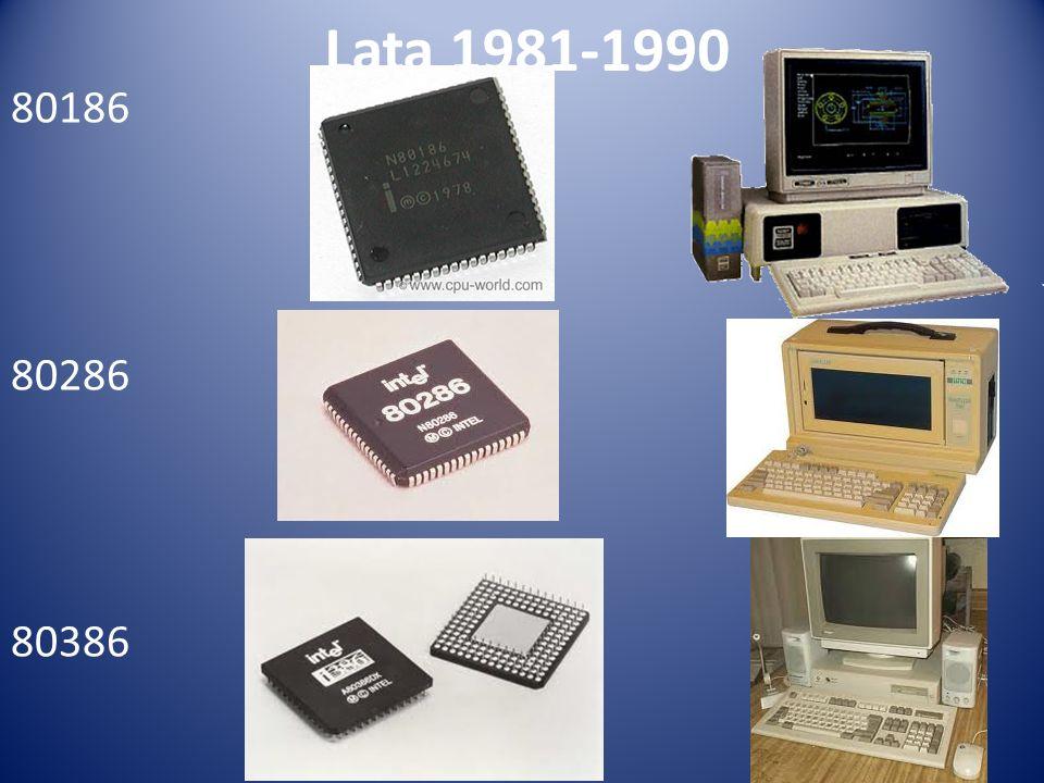 Lata 1981-1990 80186 80286 80386