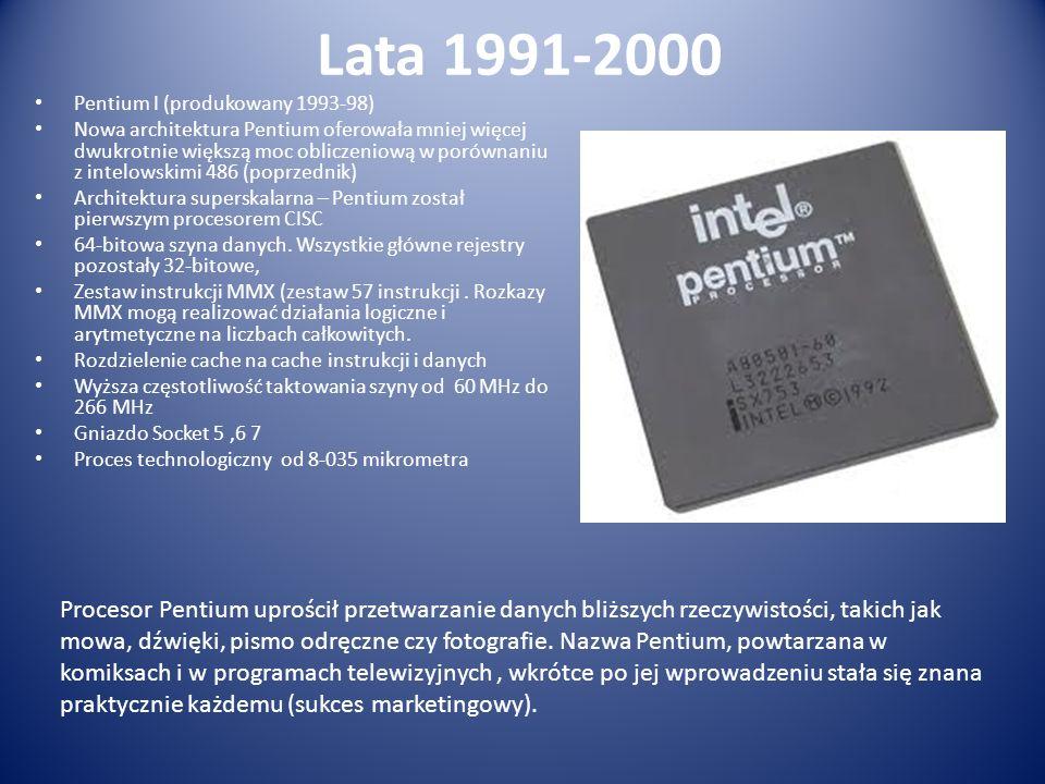 Lata 1991-2000 Pentium I (produkowany 1993-98)