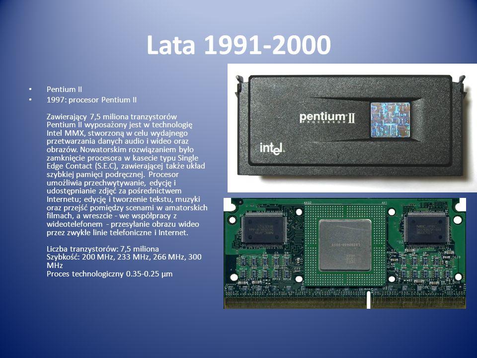 Lata 1991-2000 Pentium II.