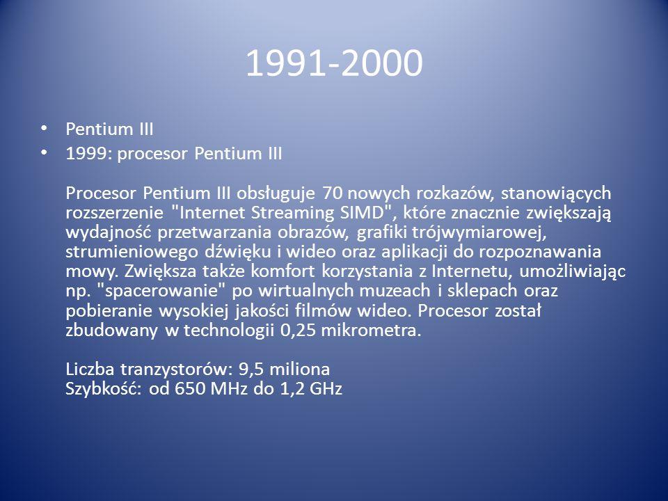 1991-2000 Pentium III.