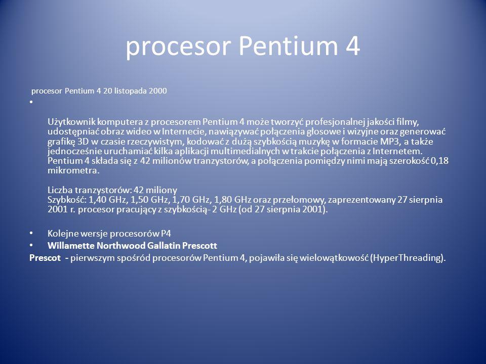 procesor Pentium 4 procesor Pentium 4 20 listopada 2000.
