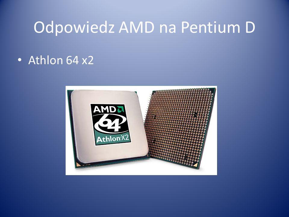 Odpowiedz AMD na Pentium D