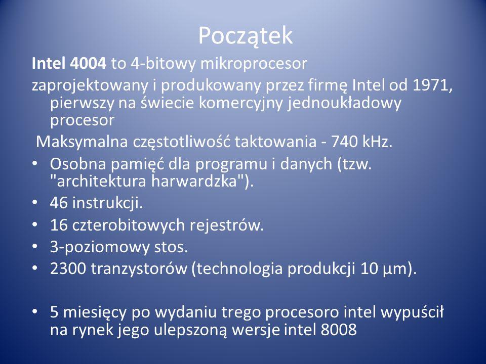 Początek Intel 4004 to 4-bitowy mikroprocesor
