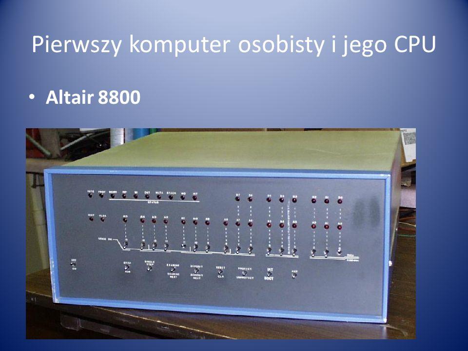 Pierwszy komputer osobisty i jego CPU