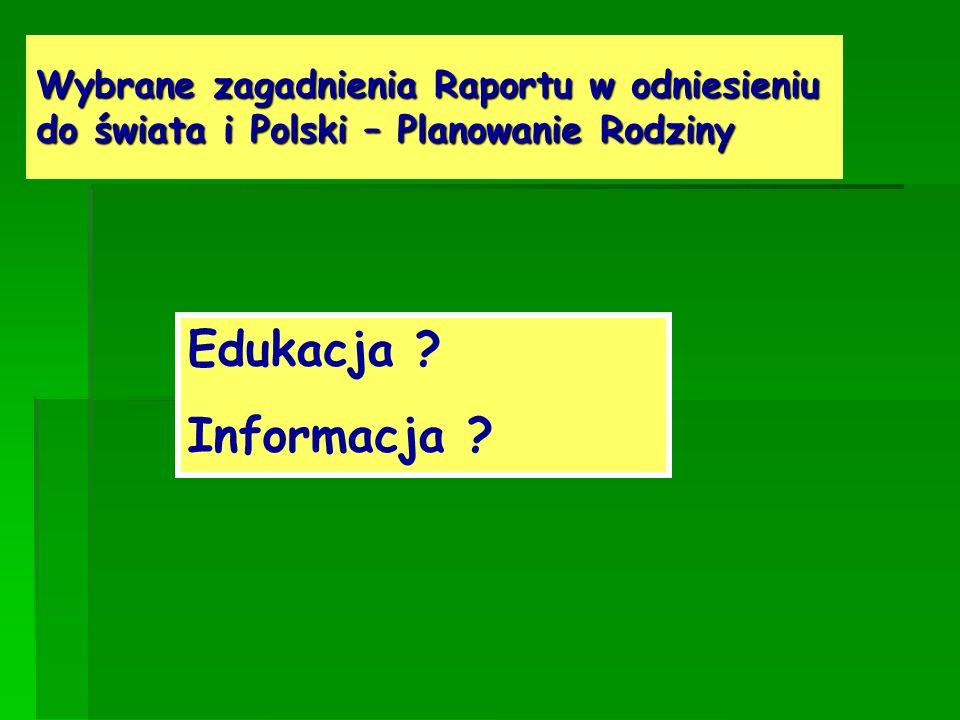 Wybrane zagadnienia Raportu w odniesieniu do świata i Polski – Planowanie Rodziny