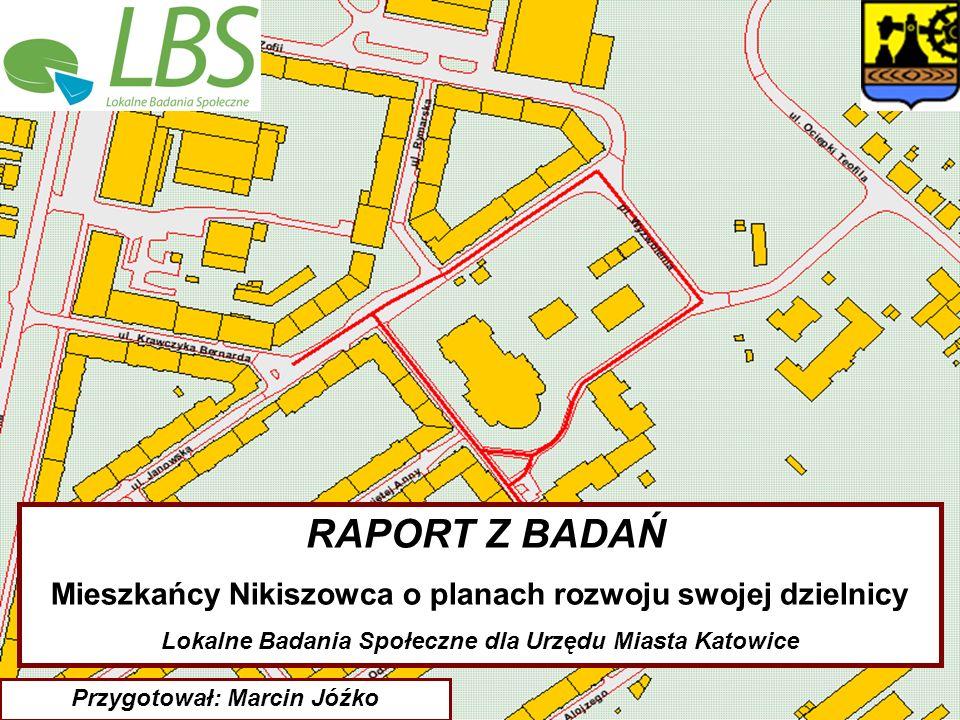 RAPORT Z BADAŃ. Mieszkańcy Nikiszowca o planach rozwoju swojej dzielnicy.