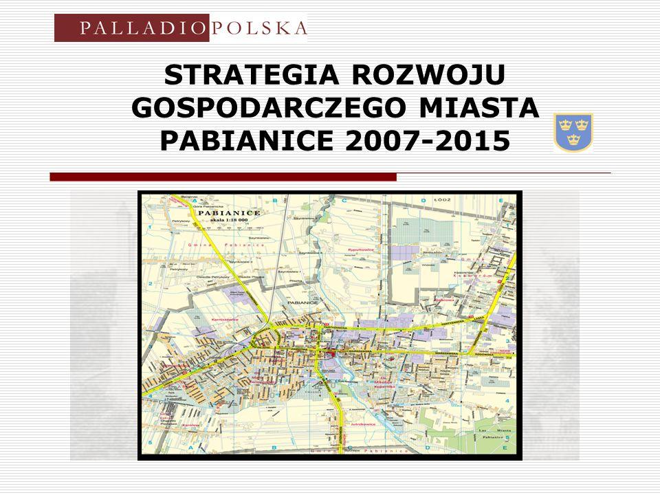 STRATEGIA ROZWOJU GOSPODARCZEGO MIASTA PABIANICE 2007-2015