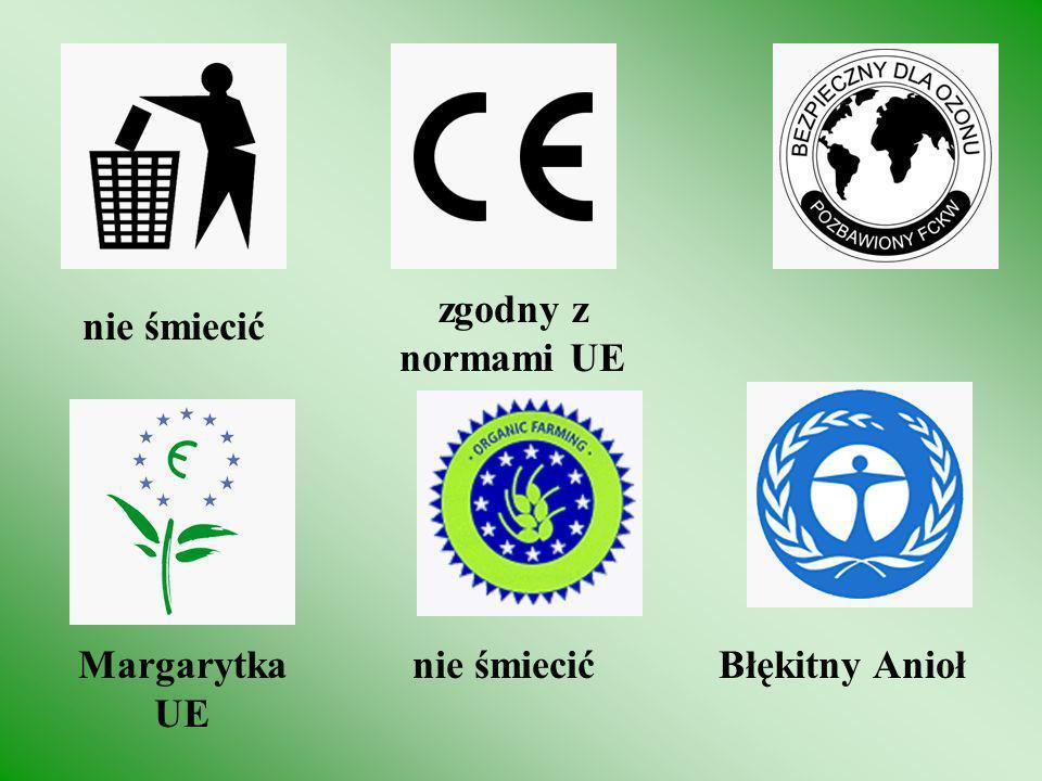 zgodny z normami UE nie śmiecić Margarytka UE nie śmiecić Błękitny Anioł