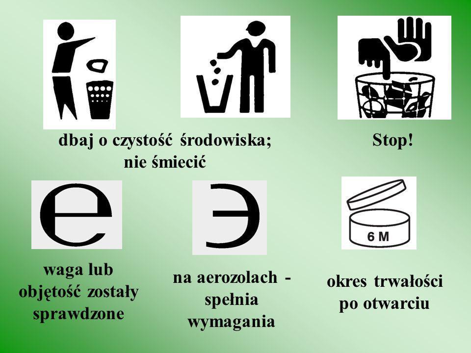 dbaj o czystość środowiska; nie śmiecić Stop!