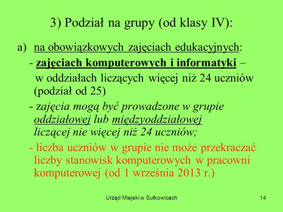 3) Podział na grupy (od klasy IV):