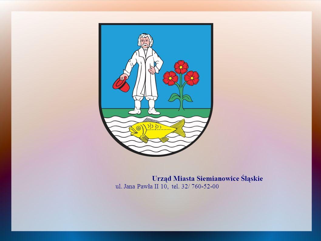 Urząd Miasta Siemianowice Śląskie ul. Jana Pawła II 10, tel