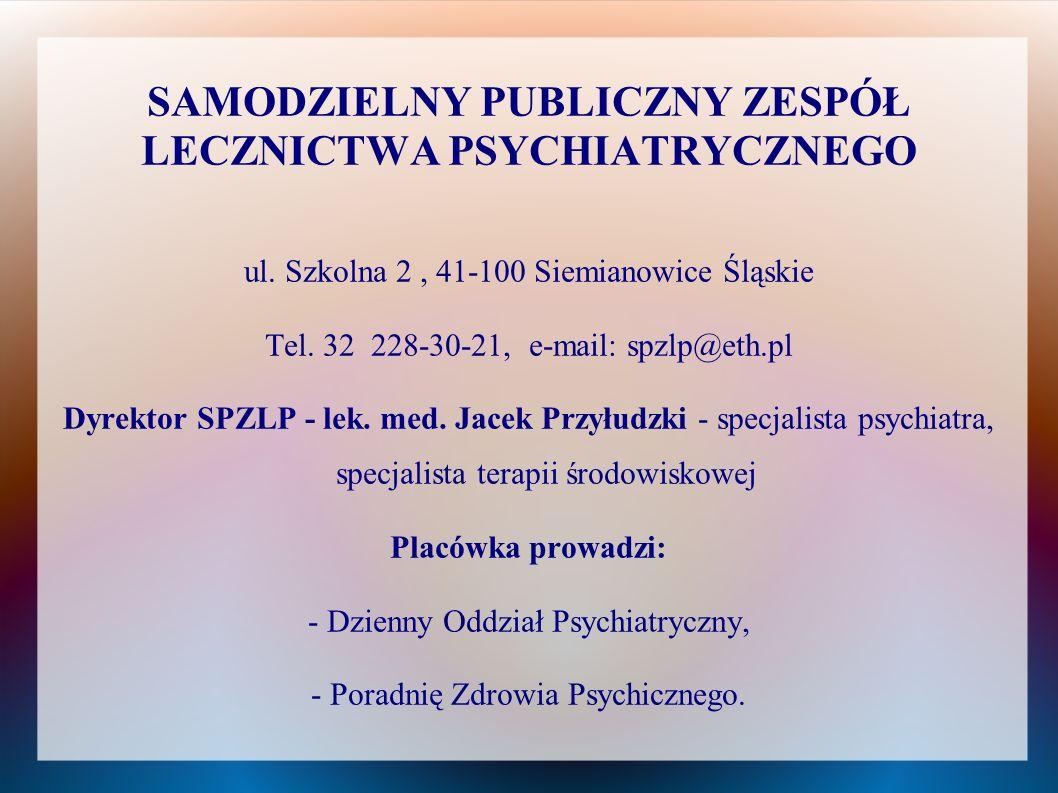 SAMODZIELNY PUBLICZNY ZESPÓŁ LECZNICTWA PSYCHIATRYCZNEGO