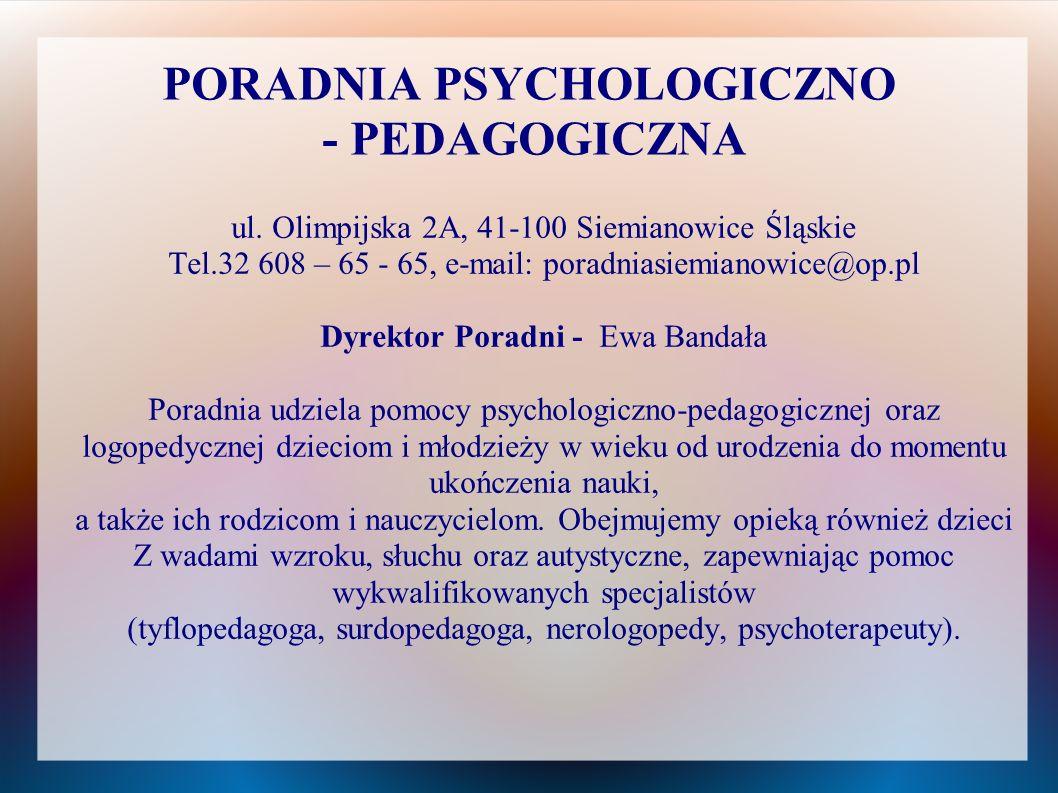 PORADNIA PSYCHOLOGICZNO - PEDAGOGICZNA