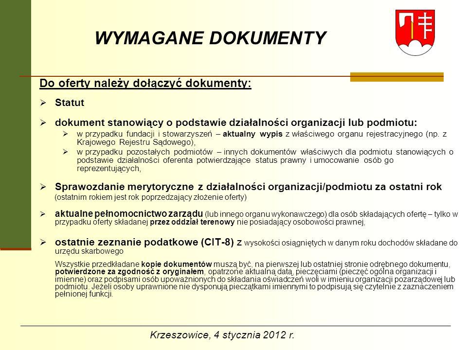 WYMAGANE DOKUMENTY Do oferty należy dołączyć dokumenty: Statut
