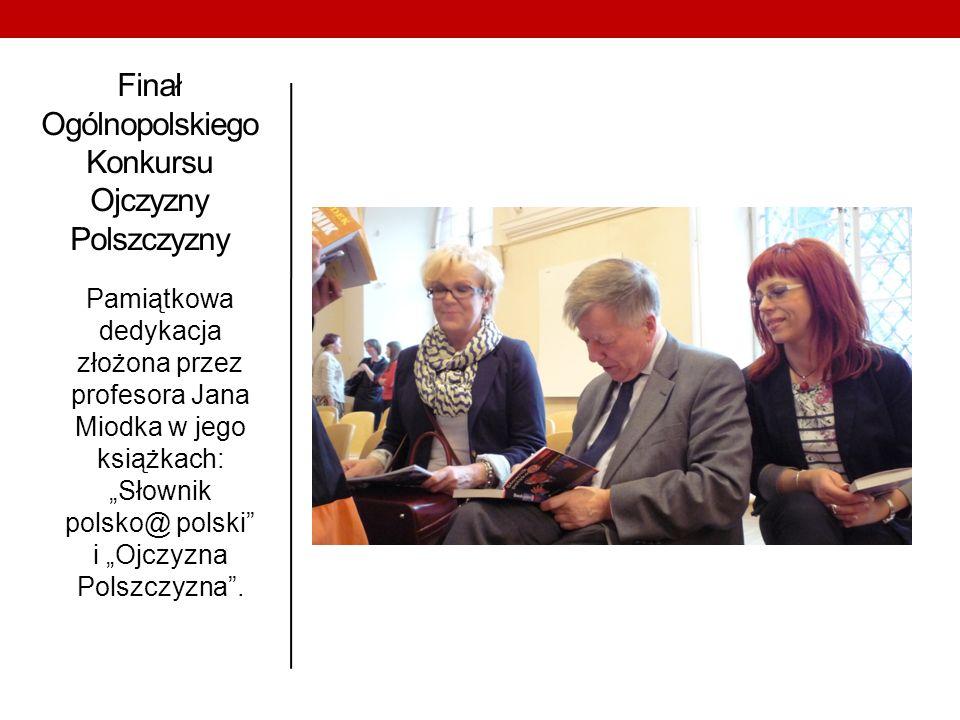 Finał Ogólnopolskiego Konkursu Ojczyzny Polszczyzny