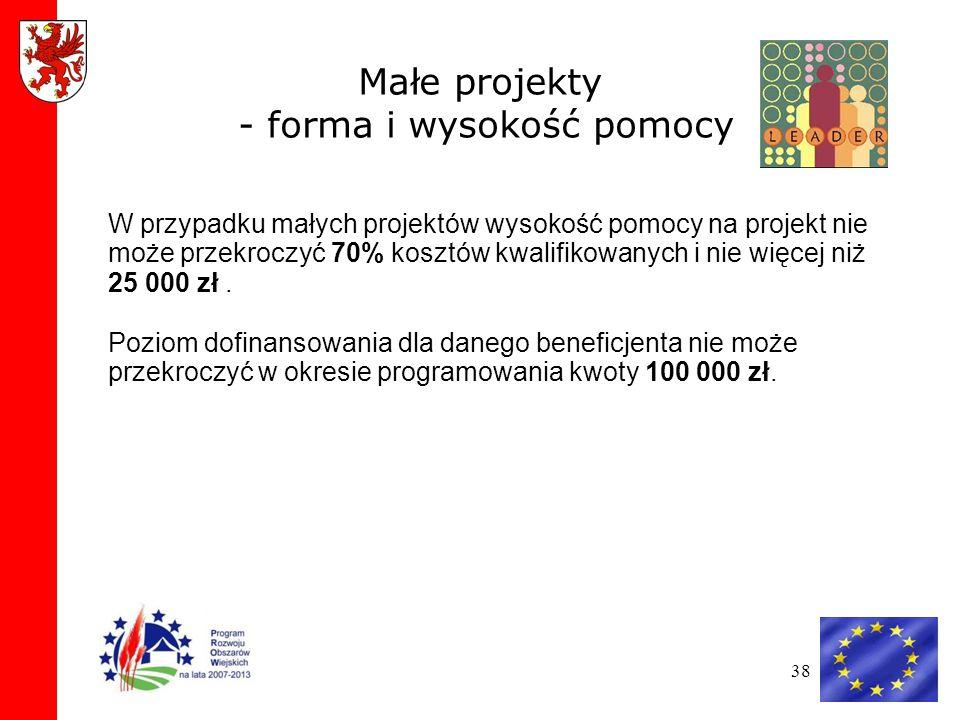 Małe projekty - forma i wysokość pomocy