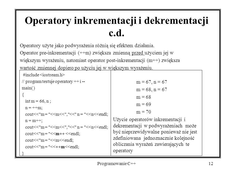 Operatory inkrementacji i dekrementacji c.d.