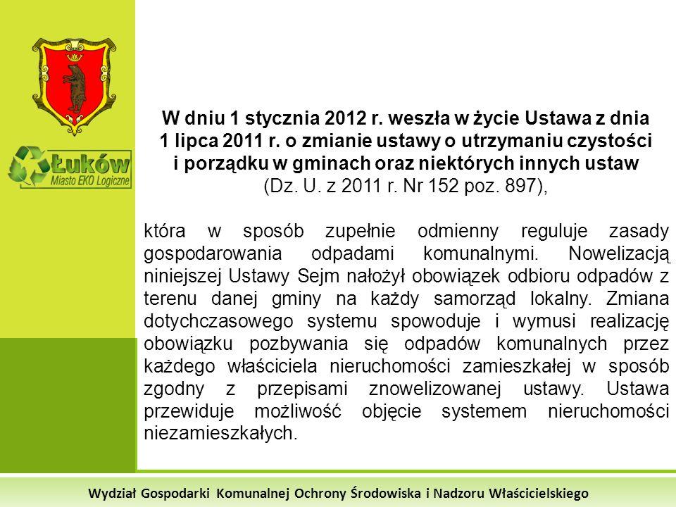 W dniu 1 stycznia 2012 r. weszła w życie Ustawa z dnia 1 lipca 2011 r