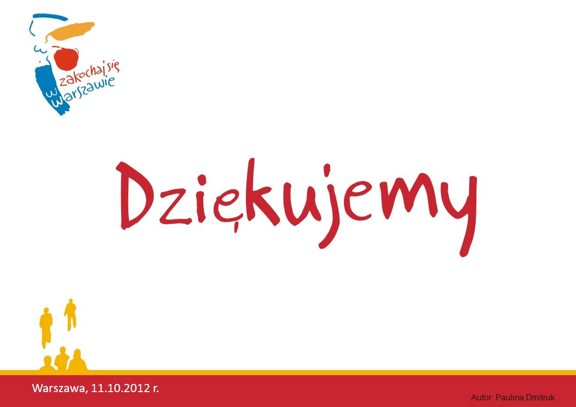Warszawa, 11.10.2012 r. Autor: Paulina Dmitruk