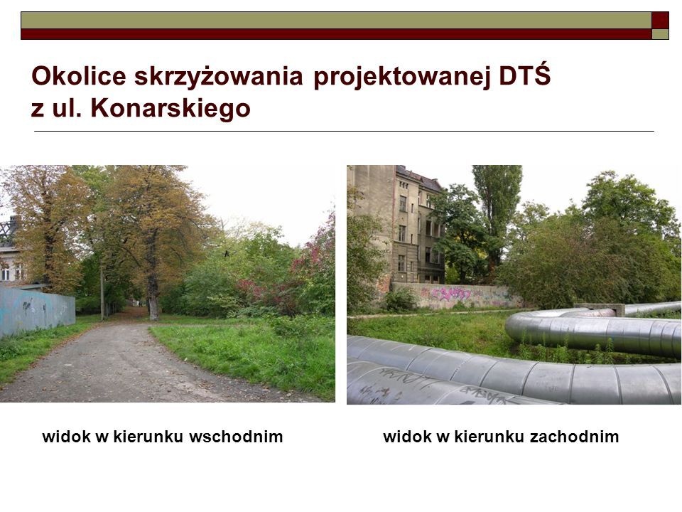 Okolice skrzyżowania projektowanej DTŚ z ul. Konarskiego