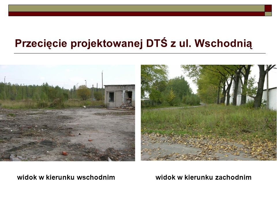 Przecięcie projektowanej DTŚ z ul. Wschodnią