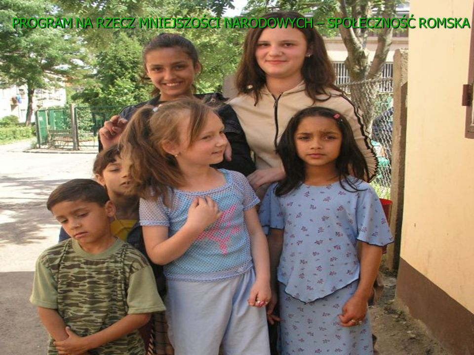 PROGRAM NA RZECZ MNIEJSZOŚCI NARODOWYCH – SPOŁECZNOŚĆ ROMSKA