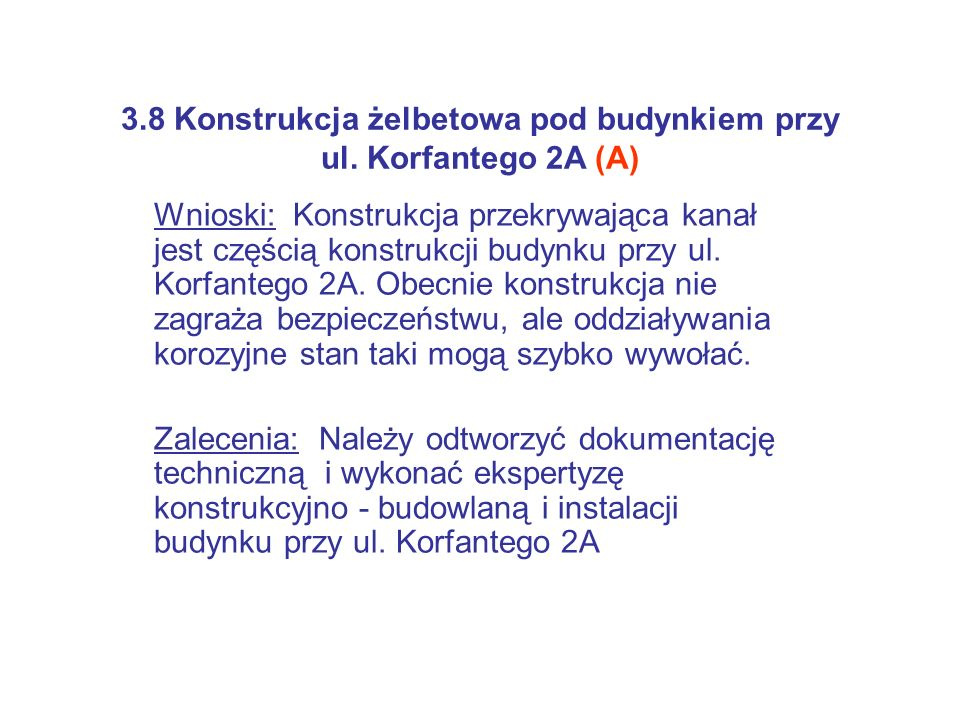 3.8 Konstrukcja żelbetowa pod budynkiem przy ul. Korfantego 2A (A)