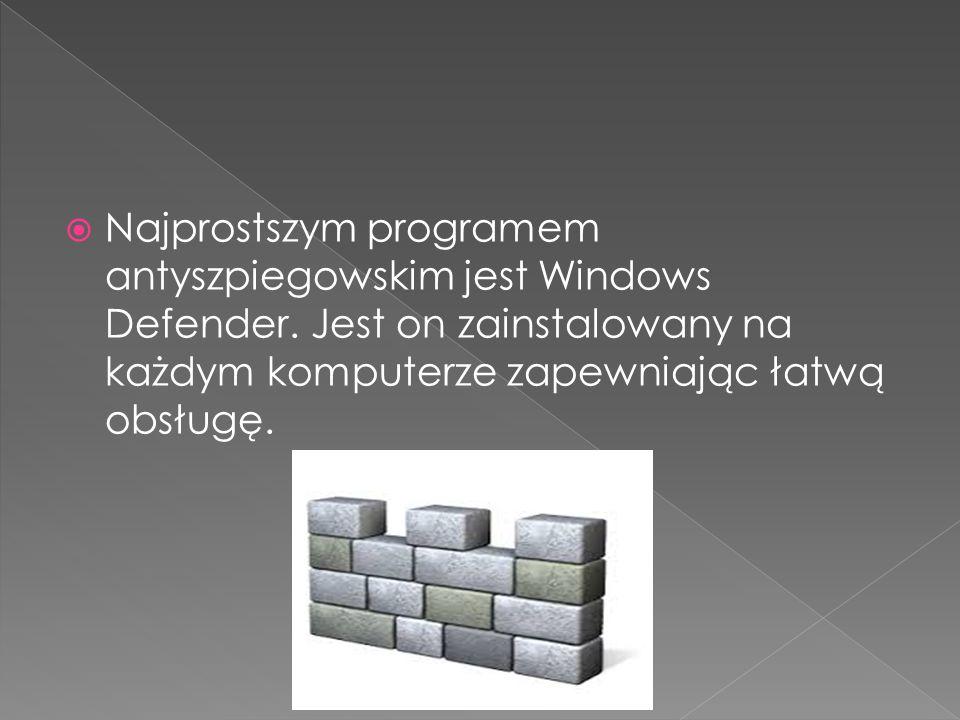 Najprostszym programem antyszpiegowskim jest Windows Defender