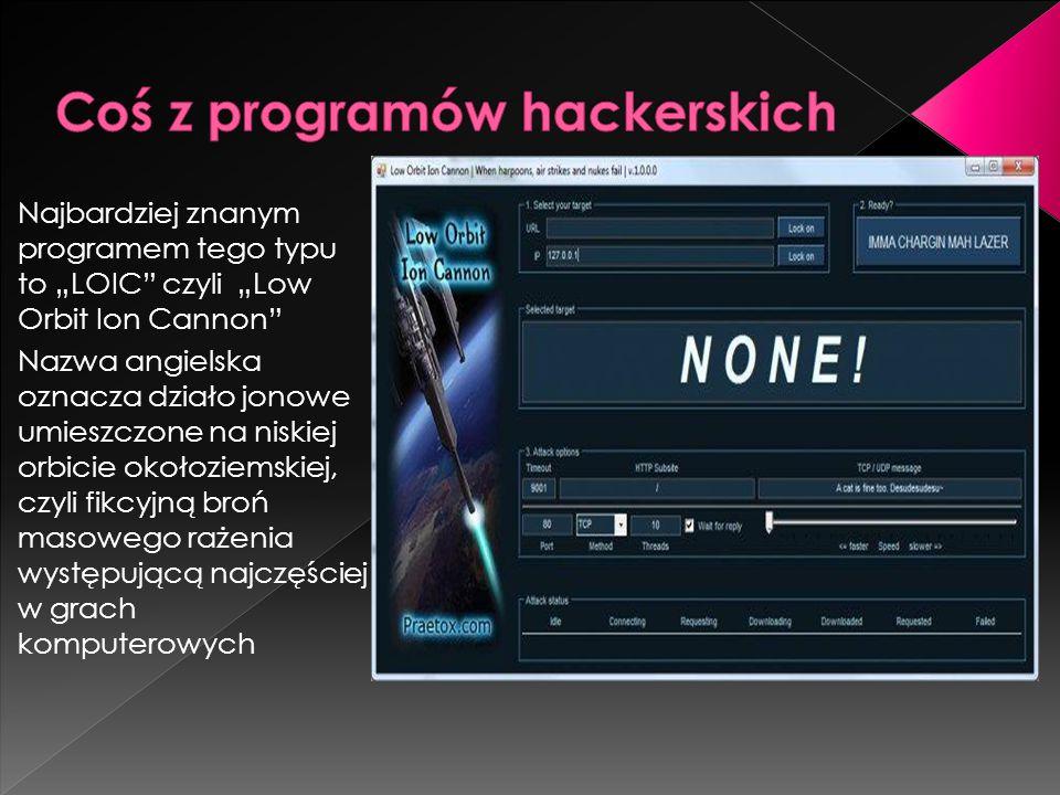 Coś z programów hackerskich