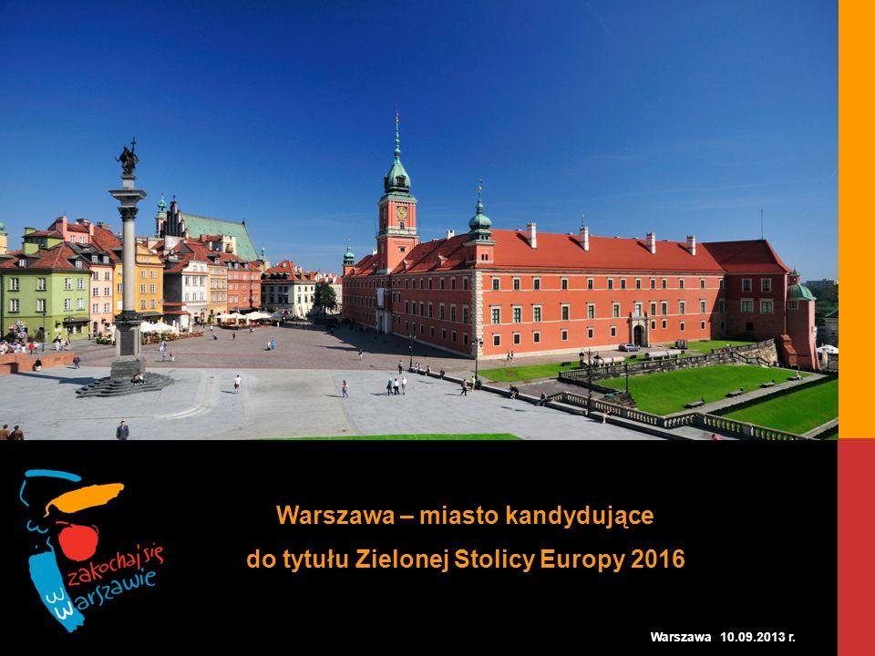 Warszawa – miasto kandydujące do tytułu Zielonej Stolicy Europy 2016