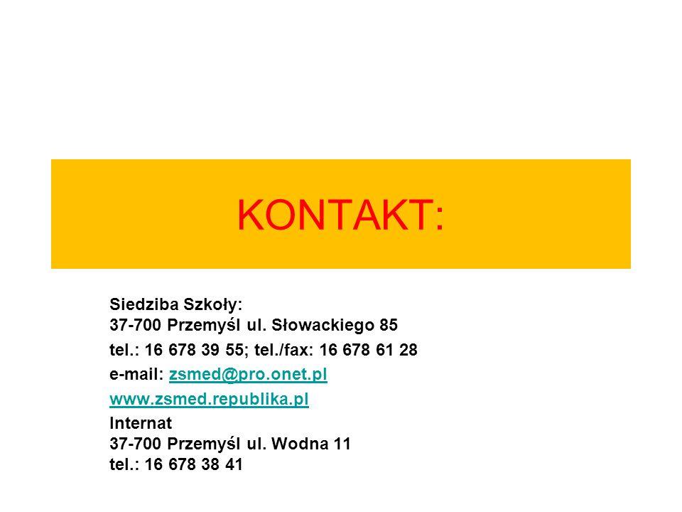 KONTAKT: Siedziba Szkoły: 37-700 Przemyśl ul. Słowackiego 85