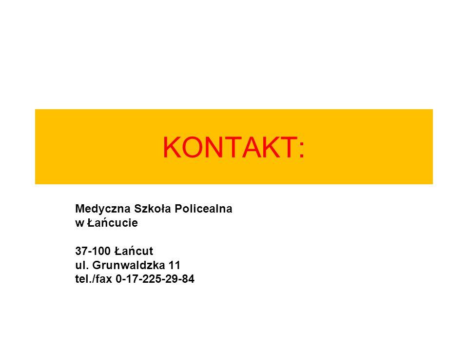 KONTAKT: Medyczna Szkoła Policealna w Łańcucie 37-100 Łańcut ul.