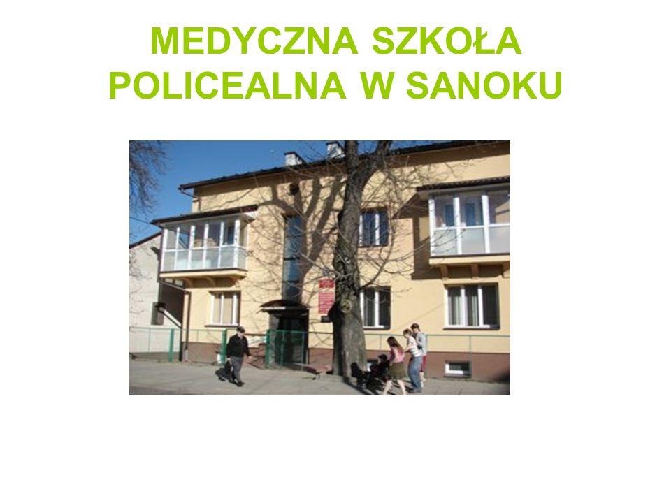 MEDYCZNA SZKOŁA POLICEALNA W SANOKU