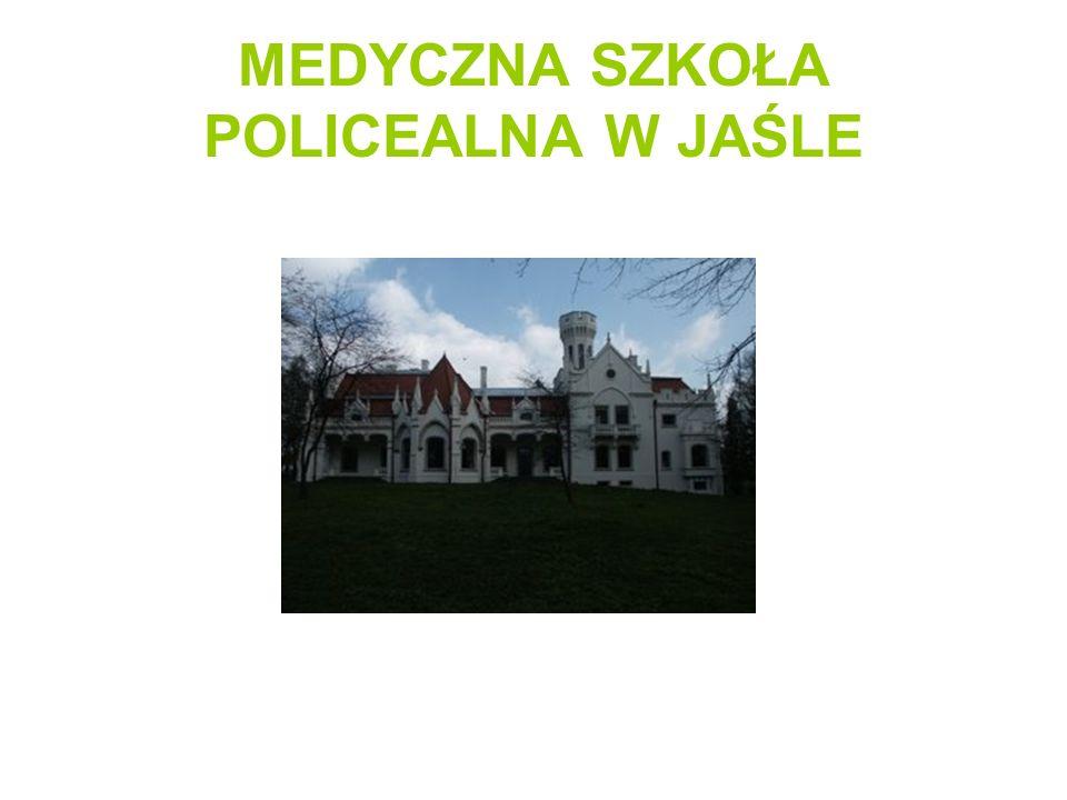MEDYCZNA SZKOŁA POLICEALNA W JAŚLE
