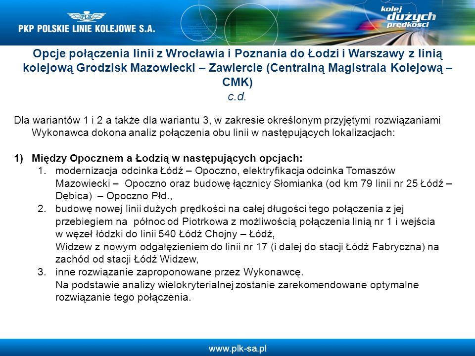 Opcje połączenia linii z Wrocławia i Poznania do Łodzi i Warszawy z linią kolejową Grodzisk Mazowiecki – Zawiercie (Centralną Magistrala Kolejową – CMK) c.d.