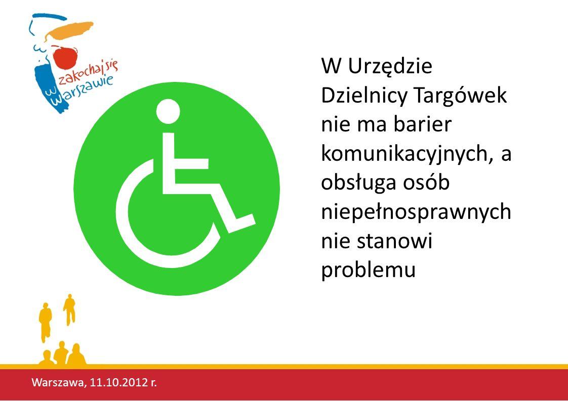 W Urzędzie Dzielnicy Targówek nie ma barier komunikacyjnych, a obsługa osób niepełnosprawnych nie stanowi problemu