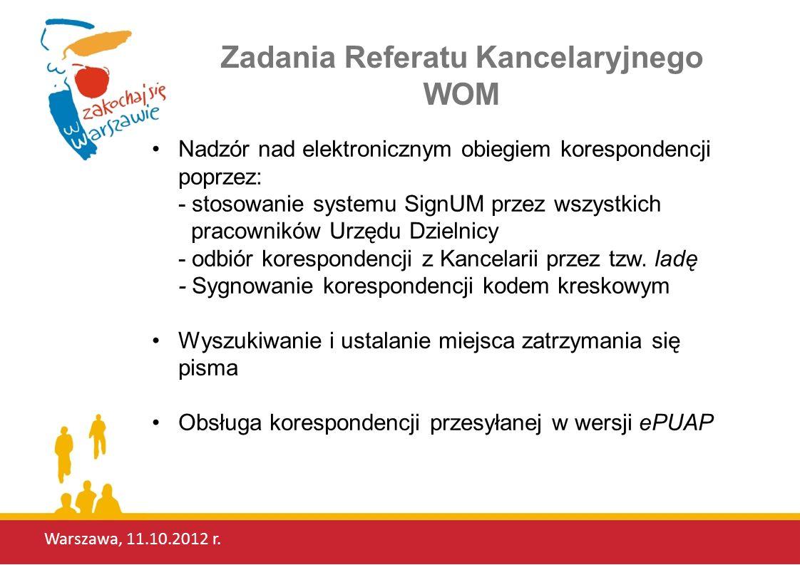 Zadania Referatu Kancelaryjnego WOM