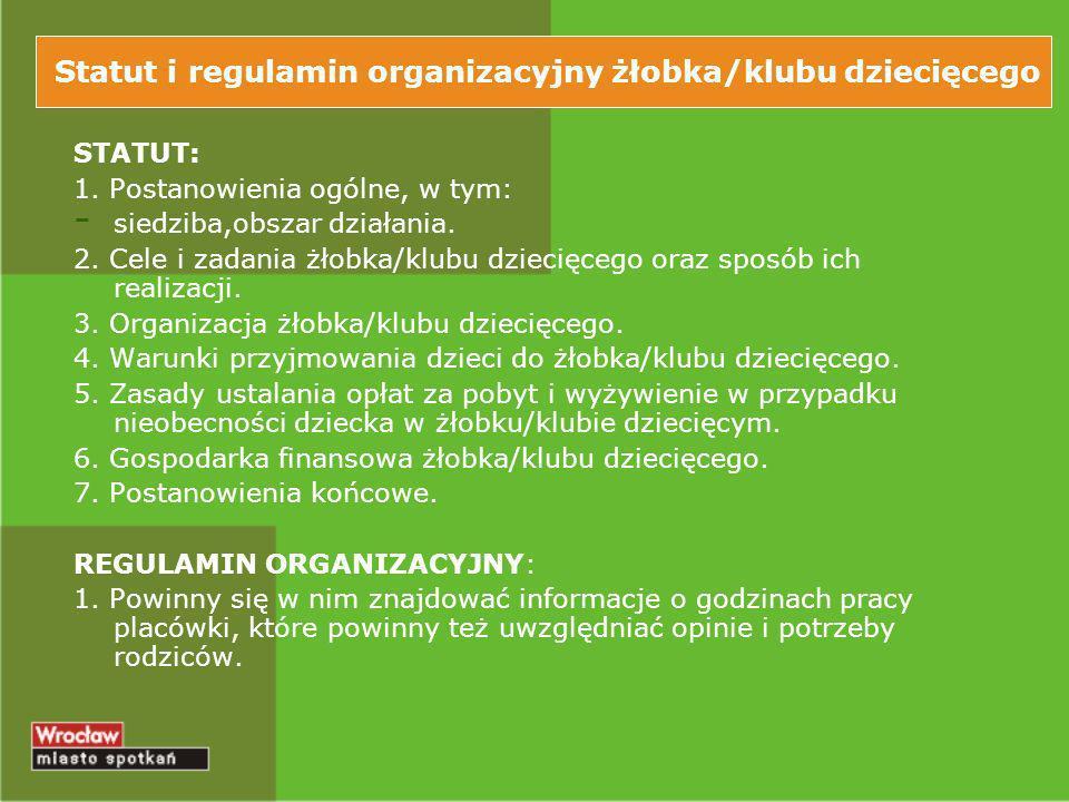 Statut i regulamin organizacyjny żłobka/klubu dziecięcego