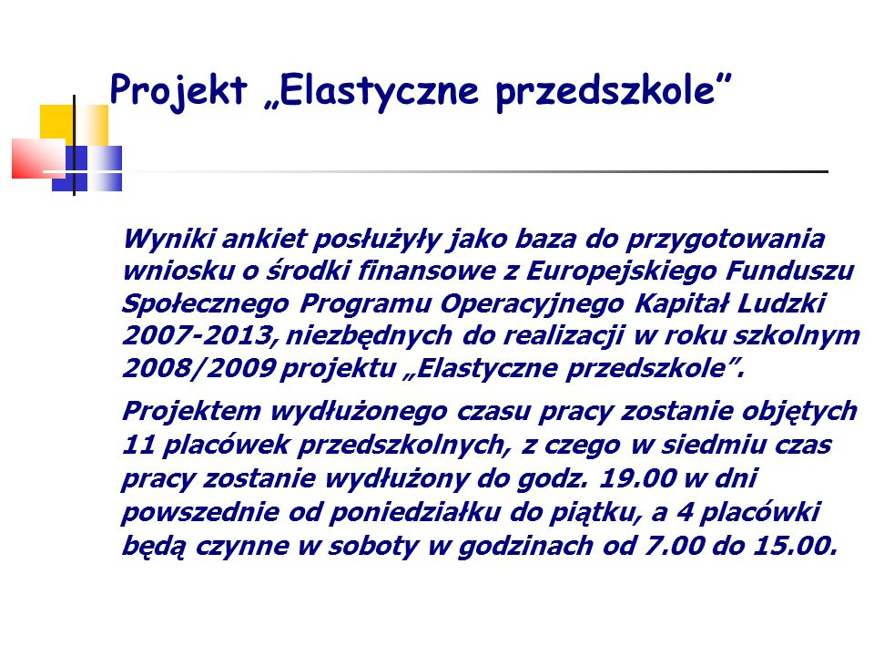 """Projekt """"Elastyczne przedszkole"""